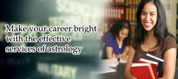 Make your career bright with the effective services of astrology