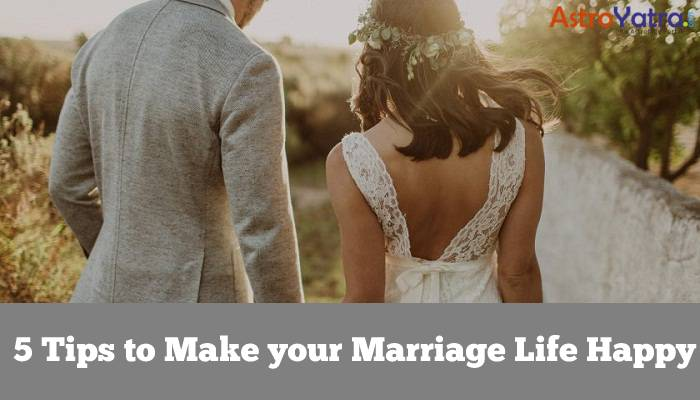 5 Tips to Make your Marriage Life Happy